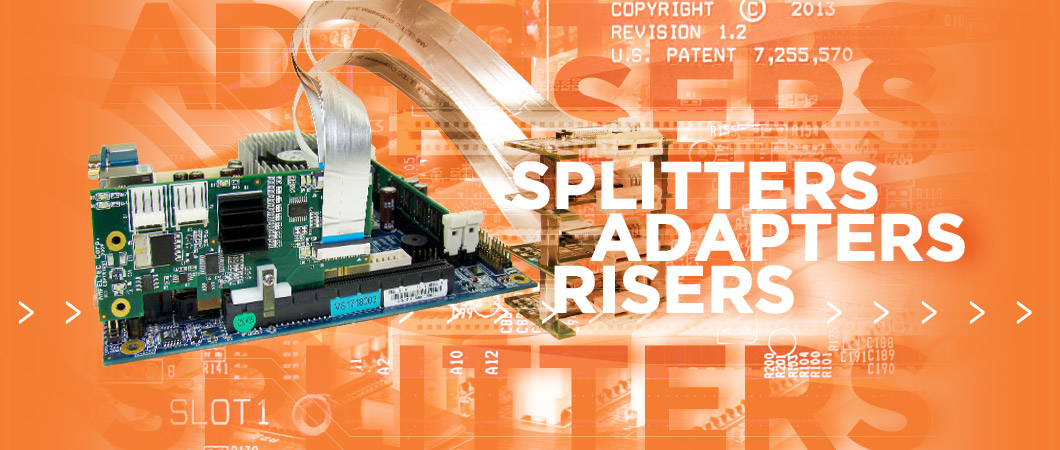 Splitters-Adapters-Risers_panel